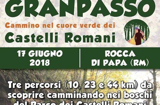 Prima Edizione della GranPasso dei Castelli Romani - 17 Giugno 2018
