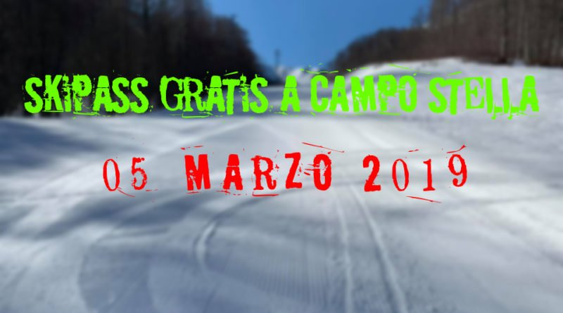 A Campo Stella il 5 marzo ski-pass gratuito
