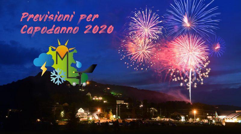 Meteo Capodanno 2020 ecco cosa ci aspetta!
